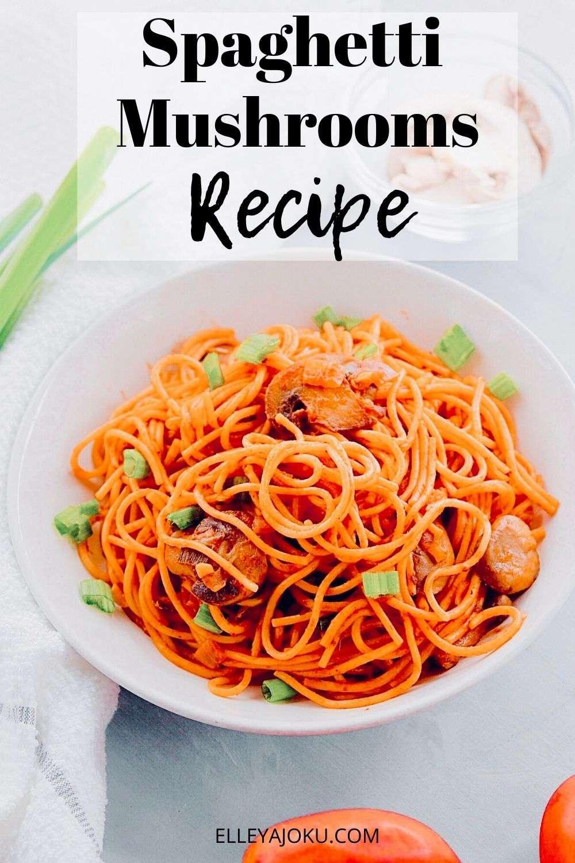 Spaghetti mushrooms Pinterest - Vegan Spaghetti Mushrooms Recipe That Tastes Amazing